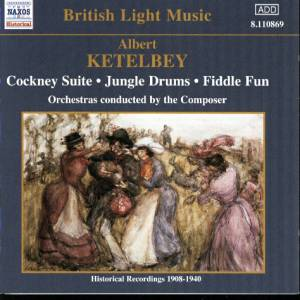 British Light Music. Albert Ketelbey 2003